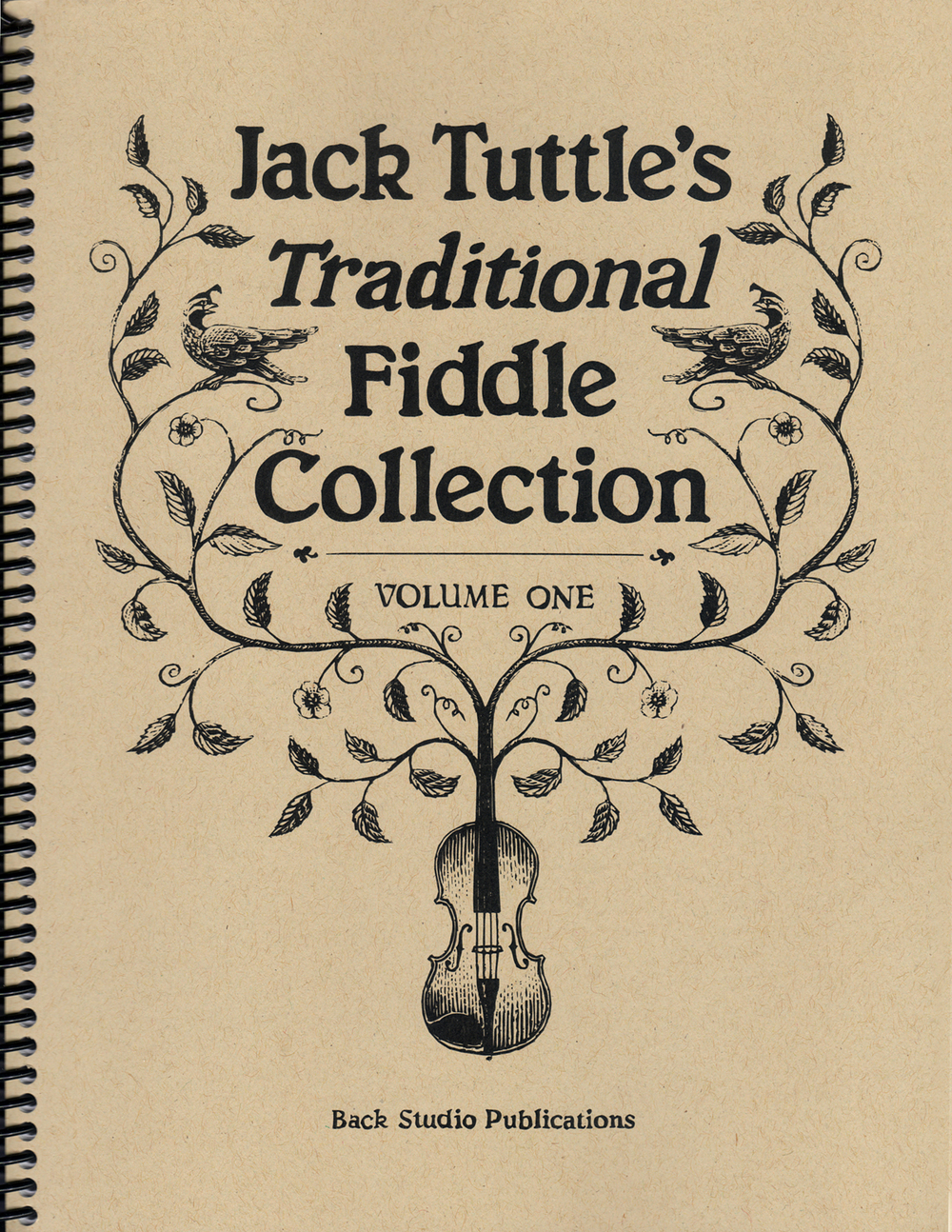 Jack Tuttle's Traditional Fiddle Collection, Vol. 1