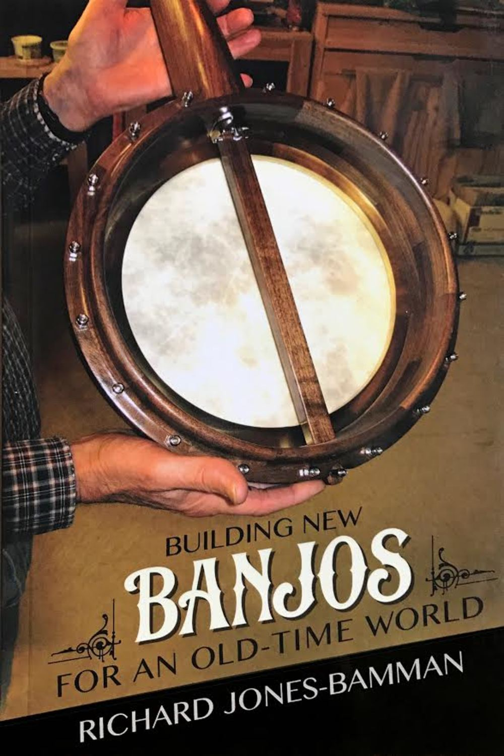 Building New Banjos for an Old Time World