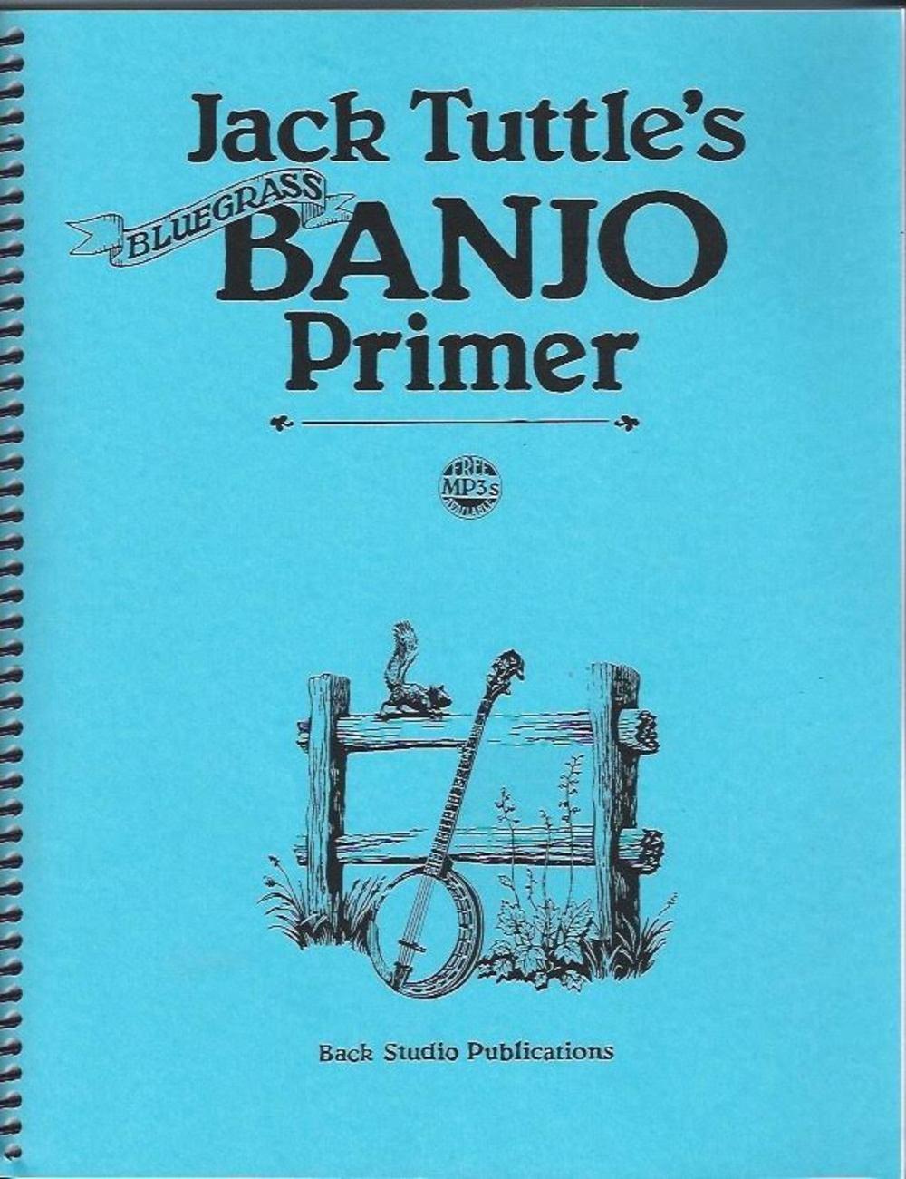Jack Tuttle's Bluegrass Banjo Primer