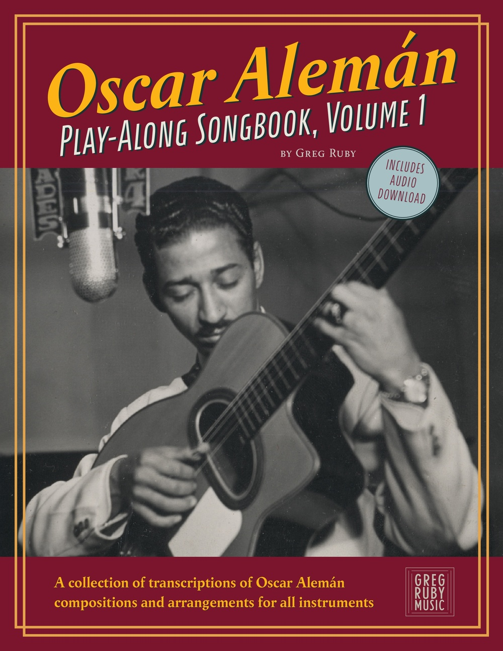 Oscar Aleman: Play-Along Songbook, Vol. 1