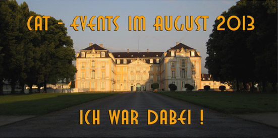 CAT-Events im August 2013 – Ich war dabei!