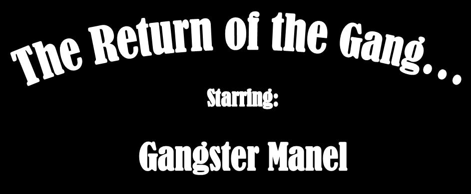 Return of the Gang