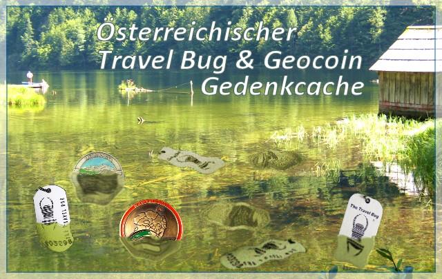 Österreichischer Travel Bug & Geocoin Gedenkcache