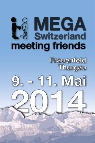 MEGA Switzerland - meeting friends 2014