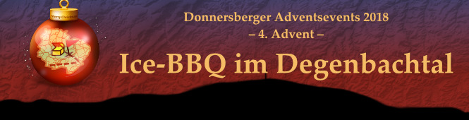 4. Advent – Ice-BBQ im Degenbachtal