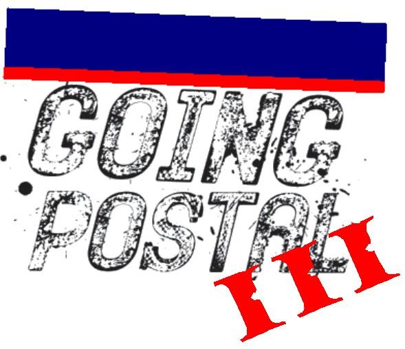 GOING POSTAL III
