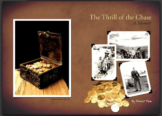 The Thrill of The Chase A Memoir by Forrest Fenn 3rd Edition Treasure ...
