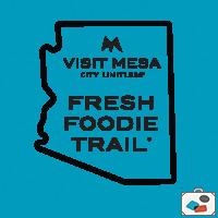 GeoTour: Mesa Fresh Foodie Trail
