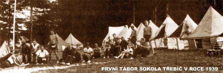 Prvni tabor Sokola Trebic v roce 1939