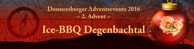 2. Advent - Ice-BBQ im Degenbachtal