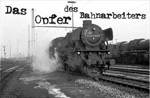 Das Opfer des Bahnarbeiters Titelbild