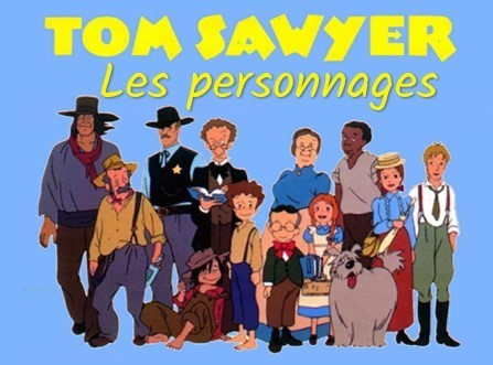 Tom Sawyer - Les personnages