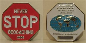 Never STOP Geocaching Geocoin