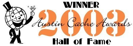 2003 Austin Cache Awards- WINNER