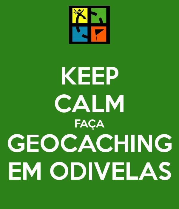 Keep Calm Faça Geocaching em Odivelas