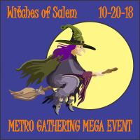 2018 Metro Gathering ~ Witches of Salem