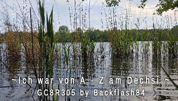 Dechsi von A-Z