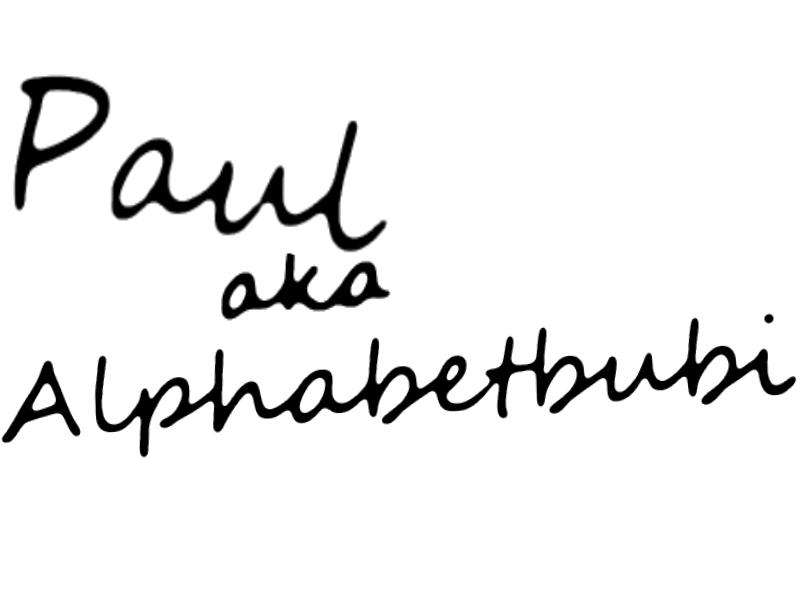 Paul aka Alphabetbubi