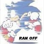 Ran off