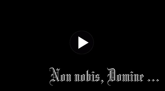 Non nobis, Domine ...
