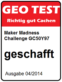 Maker Madness Challenge Cache am 28.04.2016