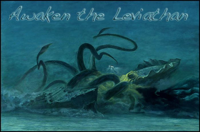 Awaken the Leviathan