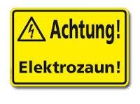 Achtung Elektrozaun