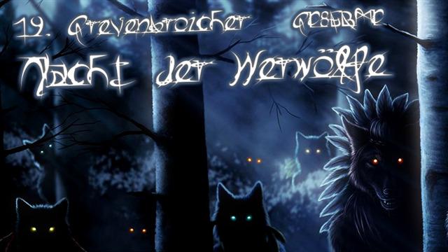19. Grevenbroicher Nacht der Werwölfe