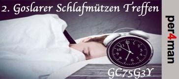 GC75G3Y - 2. Goslarer Schlafmützen Treffen
