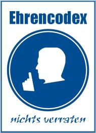 Ehrencodex - nichts verraten