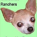 Chihuahua Ranchers