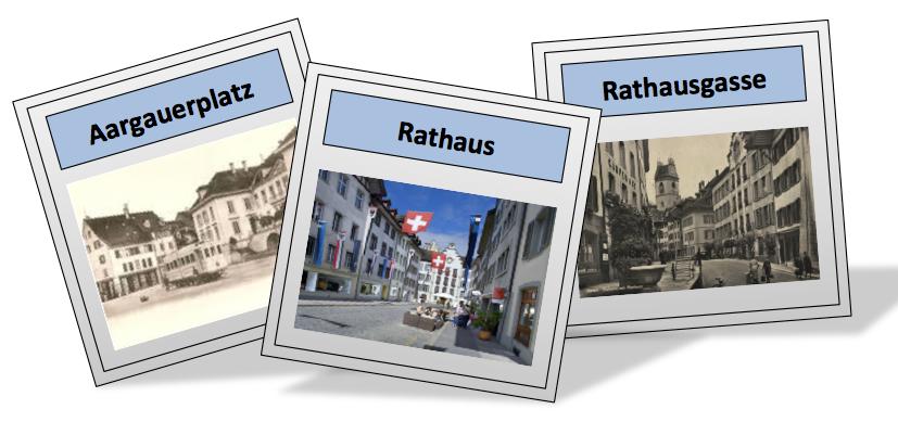 Bilder vom Aargauerplatz, Rathaus und Rathausgasse