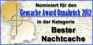 Nominiert für den besten Nachtcache 2012