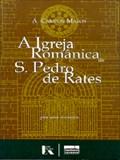 Image for A Igreja Românica de São Pedro de Rates - S. Pedro De Rates, Portugal