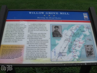 Burning the Bread Basket -- the Willow Grove Mill is an example of why the Valley earned the title of `Bread Basket of the Confederacy`.