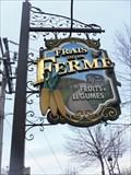 Image for L'Enseigne Frais de la Ferme.   -Boisbriand.   -Québec.
