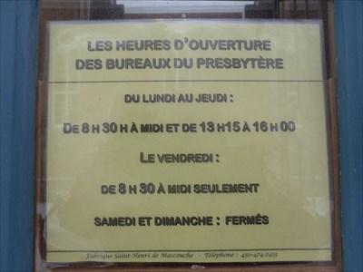 Horaire de bureau du presbytère.Office hours of the presbytery.