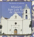 Image for Mission San Luis Rey de Francia - Oceanside, CA
