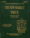 Image for The New Market Wreck by John P. Ascher