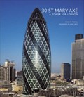 Image for 30 St Mary Axe: A Tower for London - London, UK