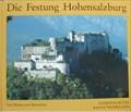 Image for Die Festung Hohensalzburg: Vom Wehrbau zum Wahrzeichen  - Salzburg, Austria