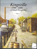 Image for Kingsville, 1790-2000,A  Walk Through Time, volume 1&2, Kingsville, Ontario