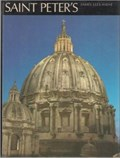Image for Saint Peter's: The Story of Saint Peter's Basilica In Rome - Italy