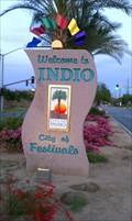 Image for Welcome to Indio - City of Festivals - Indio, CA