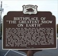 "Image for Birthplace of ""The Greatest Show on Earth"" Historical Marker"