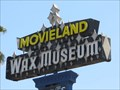 Image for CLOSED: Movieland Wax Museum - Buena Park, California