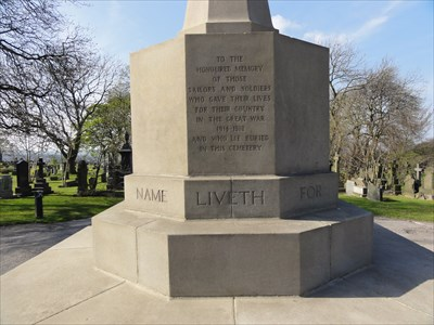 The 'Their Name Liveth For Evermore' quote goes around the base and can't all be seen in one photo