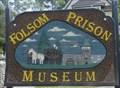 Image for Folsom Prison Museum, Folsom, California