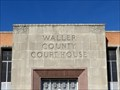 Image for Waller County Courthouse - Hempstead, Texas