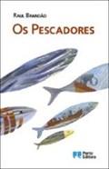 Image for Os Pescadores,Raul Brandão,Afurada-Porto